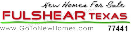 Fulshear TX New Homes